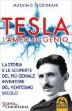 Tesla Lampo di Genio di Massimo Teodorani