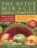 The Detox Miracle - Guida Completa di Robert Morse