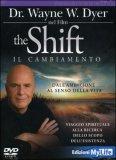 The Shift - Il Cambiamento di Wayne W. Dyer
