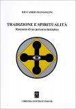 Tradizione e Spiritualità di Riccardo Mangolini