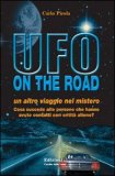 Ufo On the Road di Carlo Pirola