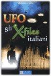 Ufo, gli X-Files Italiani di Alfredo Lissoni