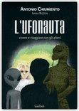 L'Ufonauta di Antonio Chiumiento, Ivana Rizzon