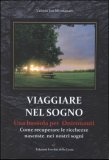 Viaggiare nel Sogno di Valerio Ivo Montanaro