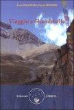 Viaggio a Shambhalla di Anne Givaudan, Daniel Meurois