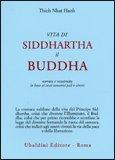 Vita di Siddharta il Buddha di Thich Nhat Hanh