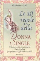 Le 10 Regole della Donna Single