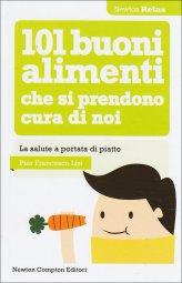 101 Buoni Alimenti che si Prendono Cura di Noi - Libro