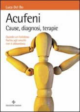 Acufeni - Cause, Diagnosi, terapie