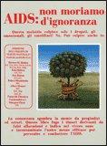 AIDS: non moriamo d'ignoranza