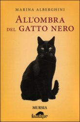 All'ombra del Gatto Nero