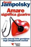 Amare Significa Guarire