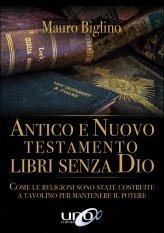 Antico e Nuovo Testamento - Libri Senza Dio