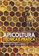 Apicoltura Tecnica e Pratica - Libro