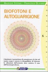 Biofotoni e Autoguarigione - Libro