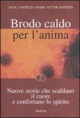 Brodo Caldo per l'Anima - volume 2