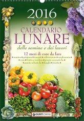 Calendario Lunare delle Semine e dei Lavori 2016