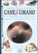 Cane - Tecniche di Comunicazione con la Specie Umana