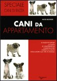 Cani da Appartamento