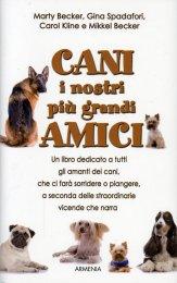 Cani i Nostri più Grandi Amici - Libro