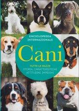 Enciclopedia internazionale: Cani - Tutte le Razze - Libro