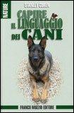 Capire il Linguaggio dei Cani