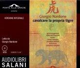 Cavalcare la Propria Tigre - 2 CD - Audiolibro