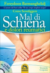 Come Sconfiggere Mal di Schiena e Dolori Reumatici - Libro + DVD con esercizi
