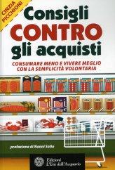 Consigli Contro gli Acquisti - Libro