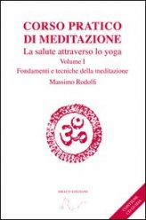 Corso Pratico di Meditazione - Vol. 1 + CD Audio