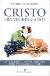 Cristo era Vegetariano? - Libro