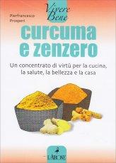 Curcuma e Zenzero