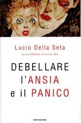 Debellare l'Ansia e il Panico - Libro