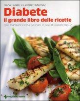 Diabete - Il Grande Libro delle Ricette