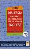 Dislessia - Strumenti Compensativi per la Lingua Inglese + CD