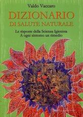 Dizionario di Salute Naturale - Libro
