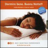 Dormire Bene. Buona Notte!!! CD
