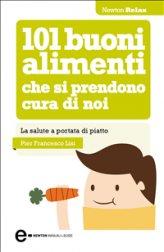 eBook - 101 Buoni Alimenti che si Prendono Cura di Noi