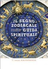 eBook - Il Segno Zodiacale come Guida Spirituale