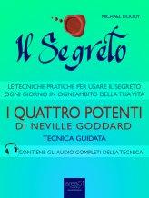 eBook - Il Segreto - I Quattro Potenti di Neville Goddard