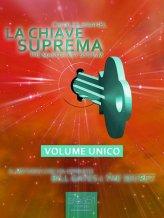 eBook - La Chiave Suprema - Volume Unico