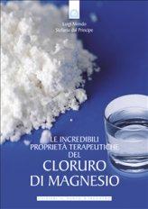 eBook - Le incredibili proprietà terapeutiche del cloruro di magnesio