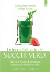 eBook - Le incredibili virtù dei succhi verdi