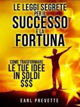 eBook - Le Leggi Segrete per il Successo e la Fortuna.