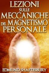 eBook - Lezioni Sulle Meccaniche del Magnetismo Personale