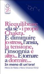 eBook - Reiki - Riequilibrare -da Se'- i propri Cjakra. E Diminuire lo Stress, l'Ansia, l'Insonnia e altro... E Tornare a Dormire...