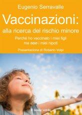 eBook - Vaccinazioni: alla Ricerca del Rischio Minore - EPUB