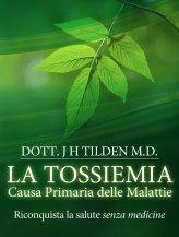 eBook - La Tossiemia - La causa primaria delle Malattie