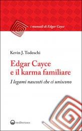 Edgar Cayce e il Karma Familiare - Libro