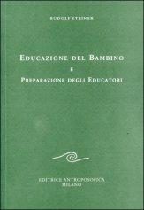 Educazione del Bambino e Preparazione degli Educatori
